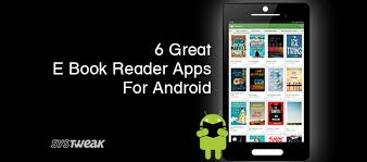 great app for android 6 great e book reader apps for android