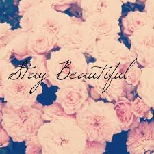 Image result for stay beautiful