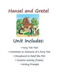 language arts reading and writing fairy tale unit hansel and gretel