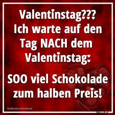 valentinstag 2018 spruche valentinstag spruche ich warte auf den tag nach dem valentinstag soo viel schokolade