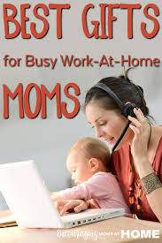 the best gifts for busy work at home moms