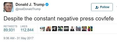 Tweet Meme - donald trump s covfefe tweet is trending worldwide and we re like