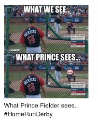 Prince Fielder Memes - what we see errero mlbmeme what prince sees ales errero pitcher