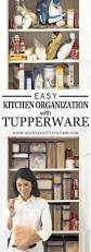 how to organize your kitchen with tupperware one velleity at a time