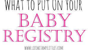 baby register why i used baby registry and why you should
