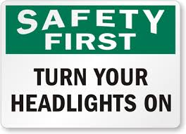 Turn Lights On Insurance Made Simple Please Turn Your Head Lights On