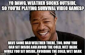 Survival Memes - survival imgflip