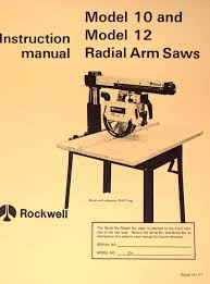 rockwell model 10 u0026 12 radial arm saws owners instructions u0026 parts