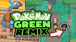 pokemon fan games online new pokemon fan game trailer pokémon green remix pokemon leaf