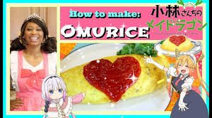 Kitchen Princess Let U0027s Make Omurice Miss Kobayashi U0027s Dragon Maid Edition