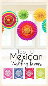 mexican wedding favors top 10 mexican wedding favors that are and festive