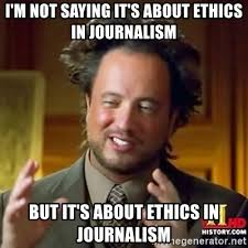 Journalism Meme - meme of the week is actually it s about ethics in games