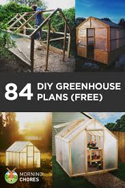 Free Plans How To Build A Wooden Shed by 84 Diy Greenhouse Plans You Can Build This Weekend Free