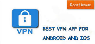 best vpn app for android best cloud vpn app for android ios root update