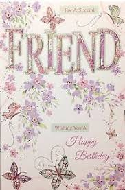 special friend birthday card super luxury card lovely