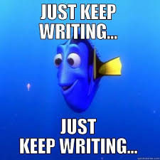 Writing Meme - just keep writing meme all the things center for writing