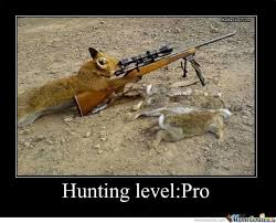 Level Meme - funny hunting level pro meme poster