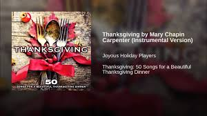 thanksgiving by chapin carpenter instrumental version