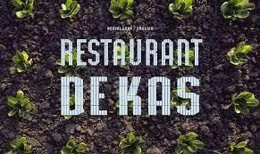 cuisine am ag originale restaurant en kwekerij de kas amsterdam