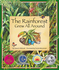 Plant Adaptation In Tropical Rainforest The Rainforest Grew All Around Susan K Mitchell Connie Mclennan