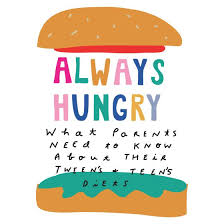 Seeking Parents Guide Always Hungry A Parent S Guide To It Through The Tween