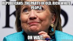 Rich People Meme - republicans the party of old rich white people oh wait make