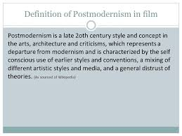 postmodern themes in film postmodernism and film research paper help obassignmentbyjy