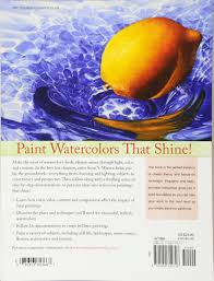 painting vibrant watercolors discover the magic of light color