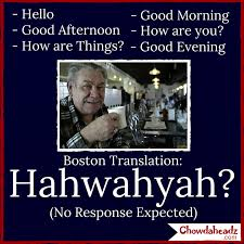 Boston Accent Memes - hahwahyah http www chowdaheadz com the boston accent