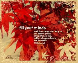 fill your minds bible verses and scripture wallpaper for phone