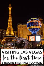 visiting las vegas for the first time rookie mistakes to avoid