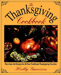 the thanksgiving cookbook garrison 9780028603773