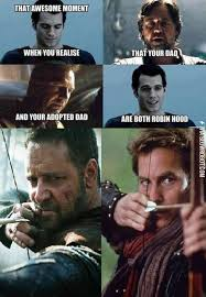 Hood Dad Meme - when you realize your dad and your adopted dad are both robin hood