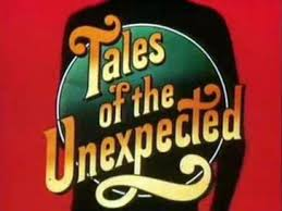 Various Television Vanity Cards Tales Of The Unexpected Tv Series Wikipedia