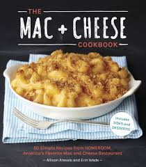 the mac cheese cookbook 50 simple recipes from homeroom