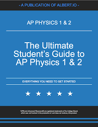 one month ap physics 1 u0026 2 study guide albert io