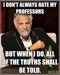 Make Own Memes - make your own meme about rate my professors and