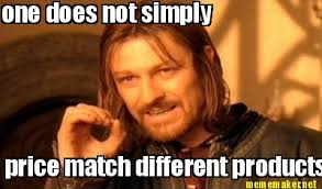 Different Meme - meme maker one does not simply price match different products