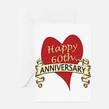 anniversary greeting cards 60th anniversary 60th anniversary greeting cards cafepress
