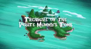 treasure pirate mummy u0027s tomb jake land