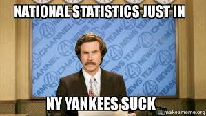 Yankees Suck Memes - national statistics just in ny yankees suck make a meme