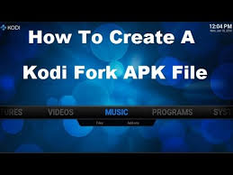 kodi apk how to create a kodi fork apk file tutorial create your own