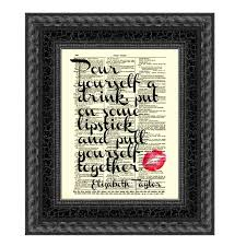 wedding quotes etsy pour yourself a drink put on some lipstick printed on an