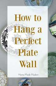 How To Hang Decorative Plates Decorative Plates For Wall Blue And White Monday Vintage Door
