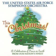 this is christmas by the united states air force symphony