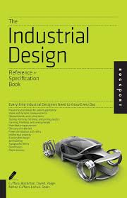 the industrial design reference u0026 specification book everything