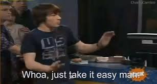 Take It Easy Meme - drake bell take it easy man gif clevver