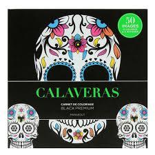 Livre de coloriage Black Premium Calaveras Marabout chez Rougier  Plé