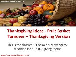 thanksgiving ideas fruit basket turnover thanksgiving version