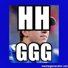 Ggg Meme Generator - hh ggg eli manning i got this meme generator